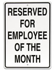 "UVPEMPMO - 12"" W X 18"" H RESERVED FOR EMPLOYEE OF THE MONTH"